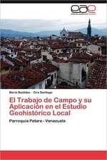 El Trabajo de Campo y Su Aplicacion En El Estudio Geohistorico Local:  El Subsector Portuario En Mexico