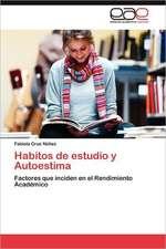 Habitos de Estudio y Autoestima:  Vinculos y Aprendizajes