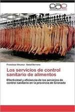 Los Servicios de Control Sanitario de Alimentos:  El Caso de Montevideo