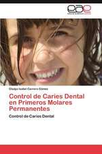 Control de Caries Dental En Primeros Molares Permanentes