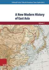 A New Modern History of East Asia