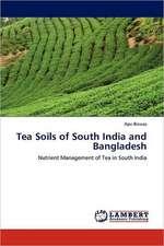 Tea Soils of South India and Bangladesh