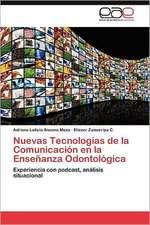 Nuevas Tecnologias de La Comunicacion En La Ensenanza Odontologica:  Elecciones y Democracia (1998-2010)