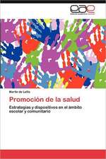 Promocion de La Salud:  Ideas Pedagogicas de Fidel