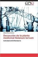 Decoccion de La Planta Medicinal Solanum Torvum:  Confrontacion y Principios