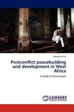 Postconflict peacebuilding and development in West Africa