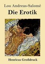 Die Erotik (Großdruck)