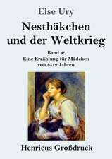Nesthäkchen und der Weltkrieg (Großdruck)