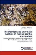Biochemical and Enzymatic Analysis of marine benthic macroalgae
