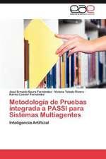 Metodologia de Pruebas Integrada a Passi Para Sistemas Multiagentes:  Supuestos Relevantes de Su Quiebra