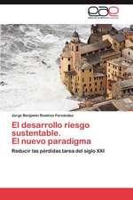 El Desarrollo Riesgo Sustentable. El Nuevo Paradigma:  Trazados Cefalometricos