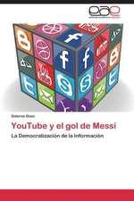 YouTube y el gol de Messi