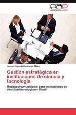 """Gestion Estrategica En Instituciones de Ciencia y Tecnologia:  El Espacio de Juego Efectivo """"El Eje"""""""