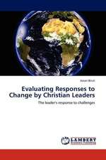 Evaluating Responses to Change by Christian Leaders