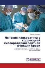 Lechenie pankreatita s korrektsiey kislorodtransportnoy funktsii krovi