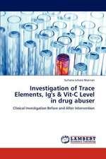 Investigation of Trace Elements, Ig's & Vit-C Level in drug abuser