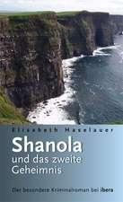 Shanola und das zweite Geheimnis