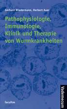 Pathophysiologie, Immunologie, Klinik und Therapie von Wurmkrankheiten