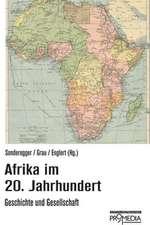 Afrika im 20. Jahrhundert