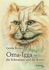 Oma-Igga - Die Schwarzen Und Die Roten:  The Man of Envy, Hatred, Patience and Deceit