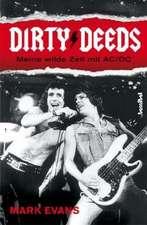 Dirty Deeds - Meine wilde Zeit mit AC/DC