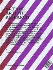 Art and Artistic Research: Music, Visual Art, Design, Literature, Dance