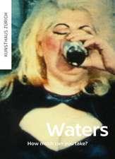 John Waters - How Much Can You Take?: Werke der Sammlung Matthias Brunner