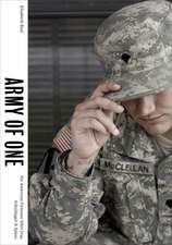 Army of One – Six American Veterans After Iraq