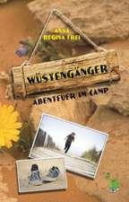 Wüstengänger: Abenteuer im Camp
