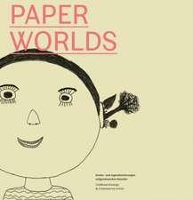 paperworlds - Kinder- und Jugendzeichnungen zeitgenössischer Künstler