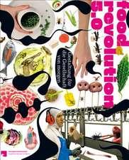 Food Revolution 5.0: Part 2