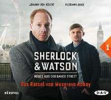 Sherlock & Watson - Neues aus der Baker Street 01: Das Rätsel von Musgrave Abbey