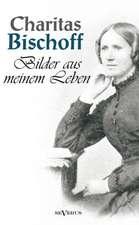 Bilder Aus Meinem Leben - Ein Frauenschicksal Um Die Jahrhundertwende in Hamburg. Autobiographie:  Biographie