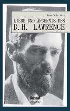 Liebe Und Argernis Des D. H. Lawrence:  Eine Seegeschichte