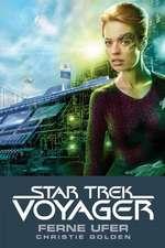 Star Trek - Voyager 2. Ferne Ufer