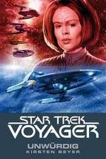 Star Trek - Voyager 6: Unwürdig