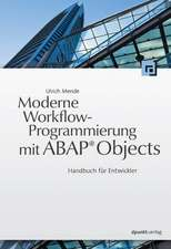 Moderne Workflow-Programmierung mit ABAP® Objects