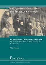 Haremsdame, Opfer oder Extremistin?