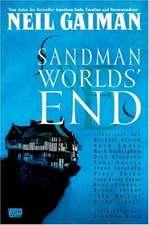 Gaiman, N: Sandman 8 Worlds' End