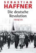 Die deutsche Revolution 1918/ 19
