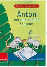 Mein Schreibbilderbuch Anton - Grundschrift
