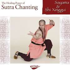The Healing Power of Sutra Chanting. Audio-CD
