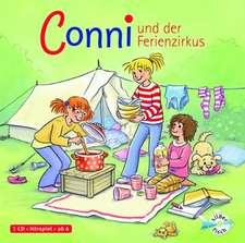 Conni und der Ferienzirkus: 6 - 8 ani