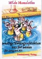 Lustige Volksgeschichten aus Sri Lanka für Jung und Alt
