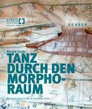Harald Fuchs: Tanz durch den Morpho-Raum