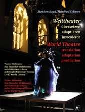 Welttheater – Worl Theatre