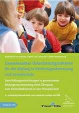 Gemeinsamer Orientierungsrahmen für die Bildung in Kindertagesbetreuung und Grundschule