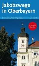Jakobswege in Oberbayern
