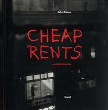 John Cohen:  Cheap Rents and de Kooning