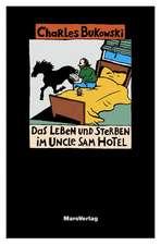 Das Leben und Sterben im Uncle Sam Hotel